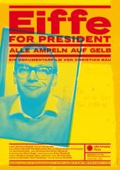 EIFFE FOR PRESIDENT