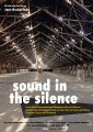 SOUND IN THE SILENCE
